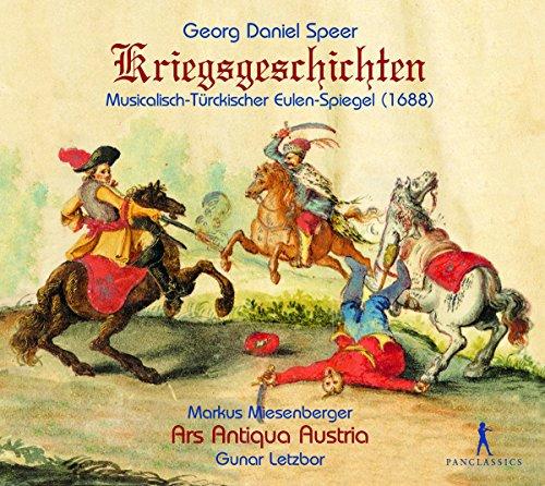 Speer: Kriegsgeschichten - Musicalisch-Türckischer Eulen-Spiegel (1688)