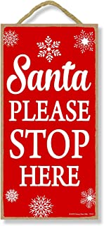Honey Dew Gifts Santa Please Stop Here- 5 x 10 inch Hanging Christmas Signs, Wall Art, Decorative Wood Sign, Christmas Decor