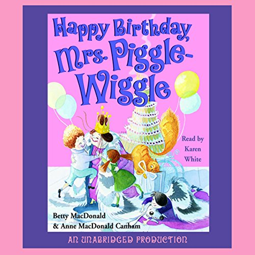 Happy Birthday, Mrs. Piggle-Wiggle audiobook cover art