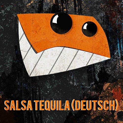 Salsa Tequila (Deutsch)