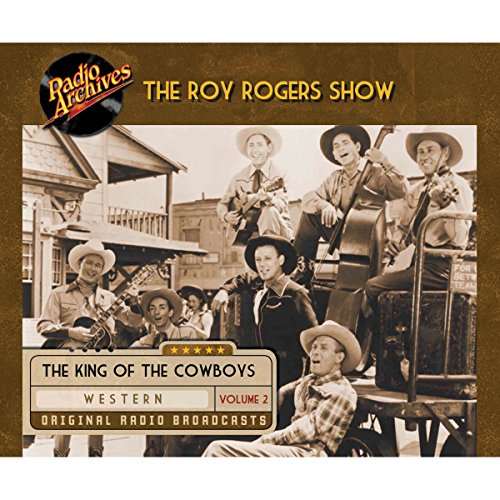Roy Rogers, Volume 2 audiobook cover art