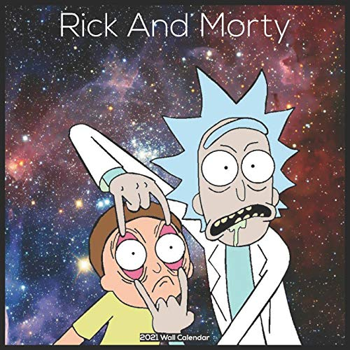 Rick And Morty 2021 Wall Calendar: Official Rick And Morty TV show 2021 Calendar