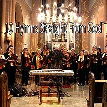 10 Hymns Straight from God