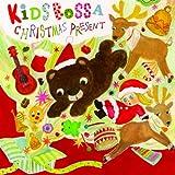 KIDS BOSSA CHRISTMAS PRESENT