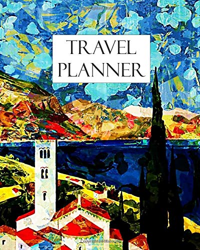 Travel Planner: Plan that trip of a lifetime! Keep all your travel plans and memories all in one place. This Travel/Trip Planner Journal it suitable ... Notebook To Write In Memories Keepsake