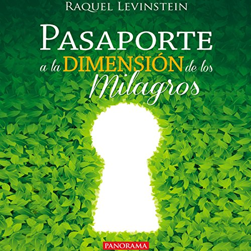 Couverture de Pasaporte a la dimensión de los milagros [Passport to the Dimension of Miracles]