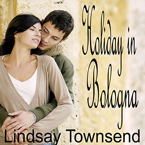 Holiday in Bologna audiobook cover art