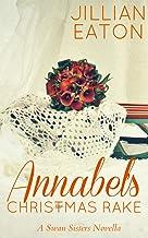 Annabel's Christmas Rake (Swan Sisters Book 2) (English Edition)