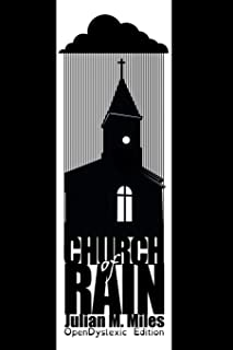 Church of Rain - OpenDyslexic Edition