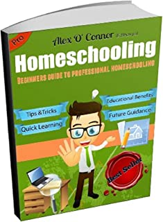 Homeschooling: Beginners Guide to Professional learning (Eng