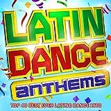Latin Dance Anthems - Top 40 Best Ever Latino Dance Hits - Perfect for Kuduro, Merengue, Salsa, Twerking, Reggaeton, Running & Aerobics