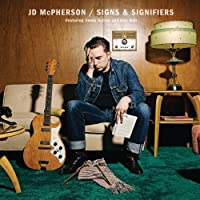 Signs & Signifiers by Jd Mcpherson (2012-05-15)