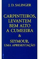 Carpinteiros, levantem bem alto a cumeeira e Seymour, uma apresentação: 656 Capa comum
