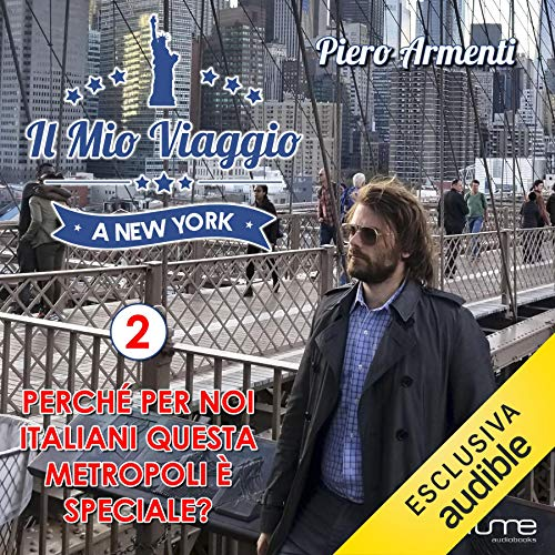 Perché per noi italiani questa metropoli è speciale? copertina