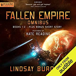 A Fallen Empire Omnibus     Books 1-3              By:                                                                                                                                 Lindsay Buroker                               Narrated by:                                                                                                                                 Kate Reading                      Length: 27 hrs and 26 mins     38 ratings     Overall 4.6