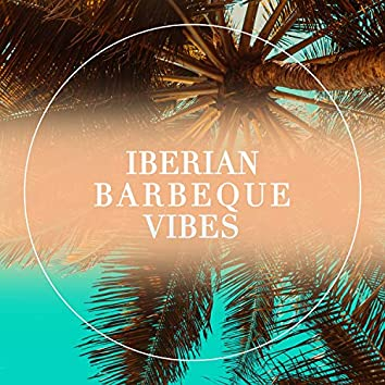 Iberian Barbeque Vibes