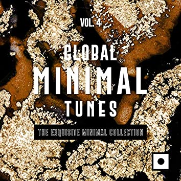 Global Minimal Tunes, Vol. 4 (The Exquisite Minimal Collection)