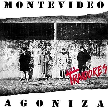 Montevideo Agoniza