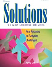 Solutions for Early Childhood Directors: Real Answers to Everyday Challenges