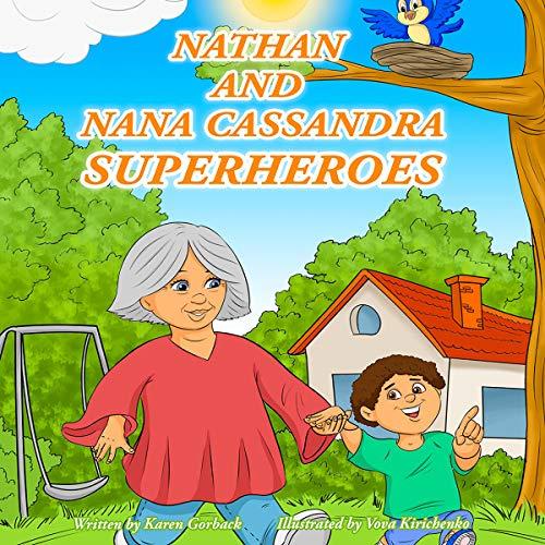 Nathan and Nana Cassandra Superheroes audiobook cover art