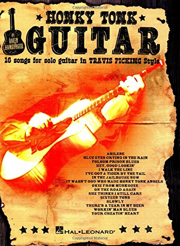 Honky Tonk Guitar: 16 Songs for Solo Guitar in \'travis Picking\' Style