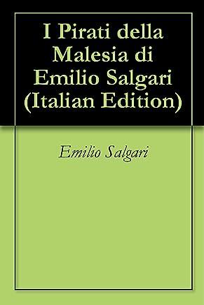 I Pirati della Malesia di Emilio Salgari