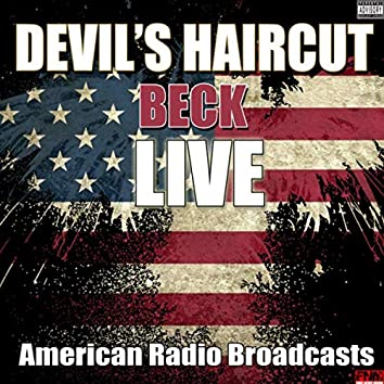 Devil's Haircut (Live)