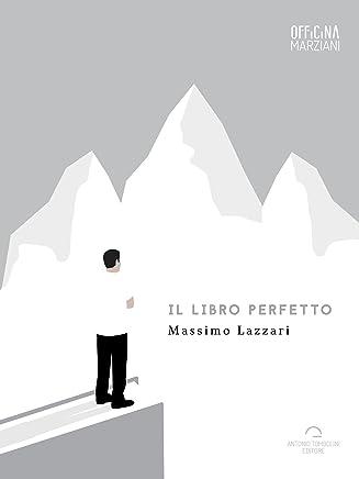 Il Libro Perfetto (Officina Marziani)