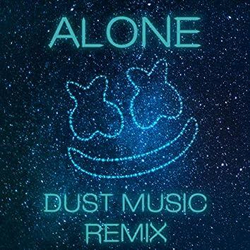 Alone (Dust Music Remix)