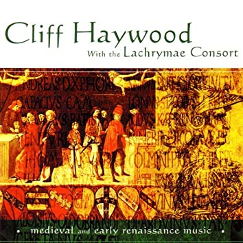 Cliff Haywood And The Lachrymae Consort