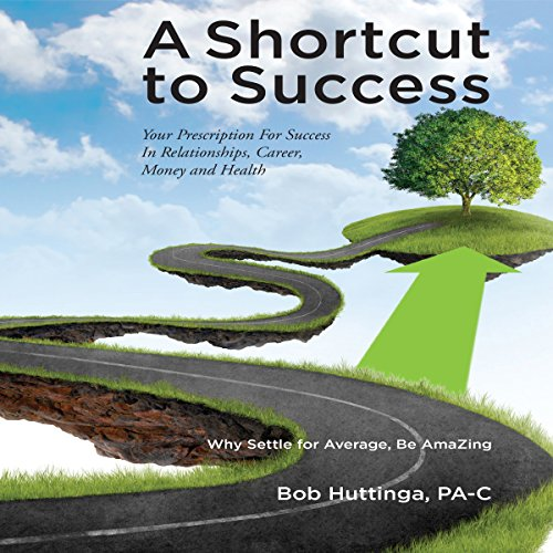 A Shortcut to Success audiobook cover art