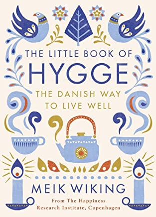 Little Book Of Hygge, The