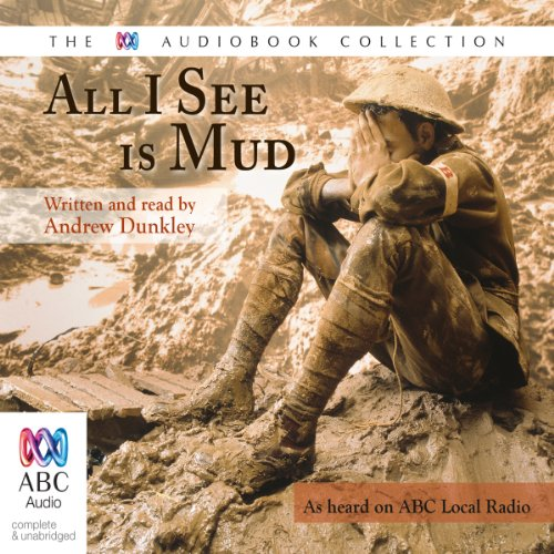 All I See is Mud audiobook cover art