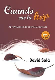 Cuando cae la hoja: 31 reflexiones de aliento espiritual (Pensamiento y Fe) (Spanish Edition)