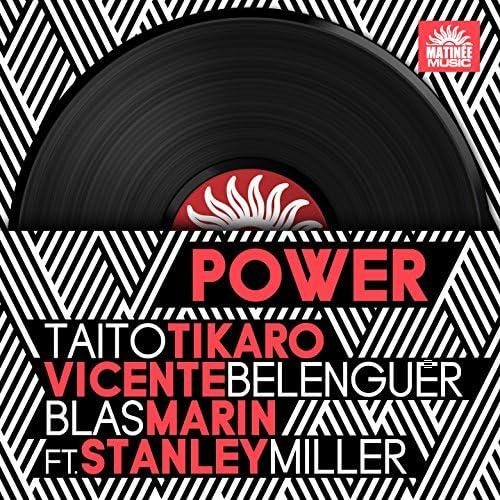 Taito Tikaro, Vicente Belenguer & Blas Marin feat. Stanley Miller