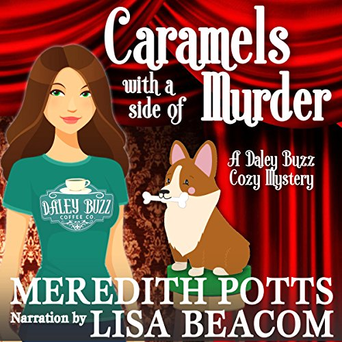Caramels with a Side of Murder Audiobook By Meredith Potts cover art
