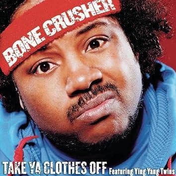 Take Ya Clothes Off (Radio Mix)