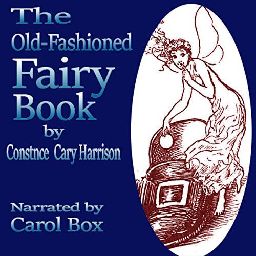 The Old-Fashioned Fairy Book audiobook cover art