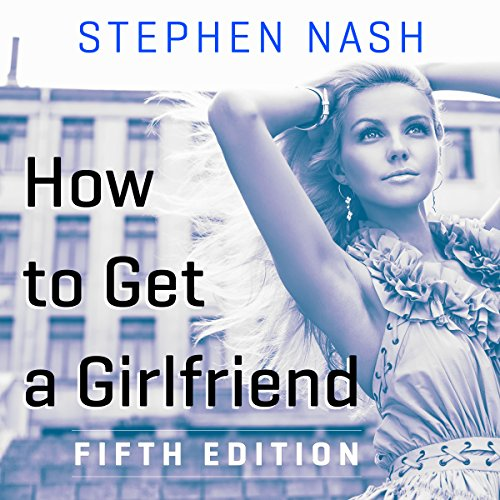 How to Get a Girlfriend: 5th Edition audiobook cover art