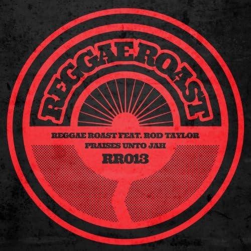 Reggae Roast feat. Rod Taylor