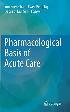 Pharmacological Basis of Acute Care