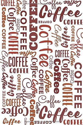 Notizbuch Kaffee / Coffee: Mit schönem Wortmuster, kariert im 6x9 Format / DIN A5