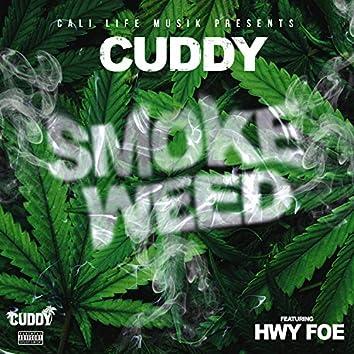 Smoke Weed (feat. Hwy Foe)