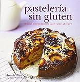 Pastelería Sin Gluten. Delicias Horneadas Para Intolerantes Al Gluten