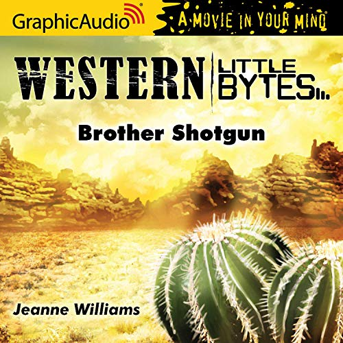 Couverture de Brother Shotgun [Dramatized Adaptation]