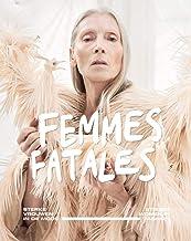 Femmes Fatales: Strong Women in Fashion (WAANDERS) (Dutch and English Edition)