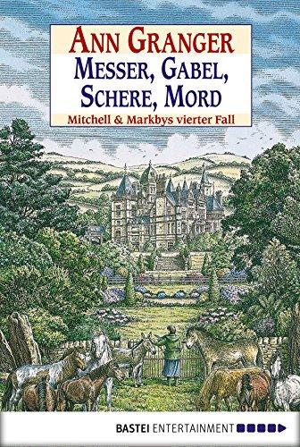 Messer, Gabel, Schere, Mord: Mitchell & Markbys vierter Fall (Mitchell & Markby Krimi 4)