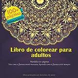 Libro de colorear para adultos Mandala 100+ páginas - Vive como si fueras a morir manana. Aprende como si fueras a vivir siempre.