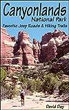 Canyonlands National Park Favorite Jeep Roads & Hiking Trails