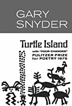 Turtle Island (New Directions Book) (New Directions Books) by G Snyder (1-Feb-1974) Paperback